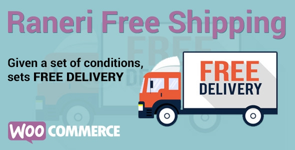 Conditional Free Shipping v1.4.7 - WooCommerce Plugin