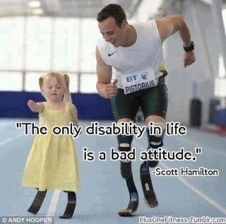 The only disability in life is a bad attitude by benjamin_rowley78