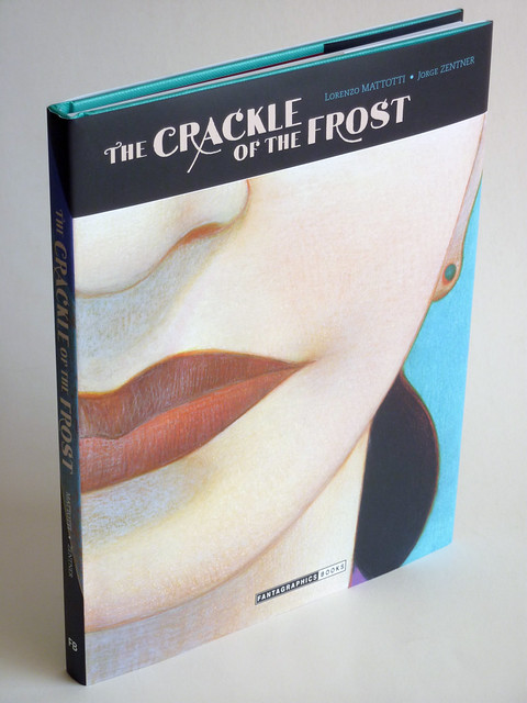 The Crackle of the Frost by Lorenzo Mattotti & Jorge Zentner - front
