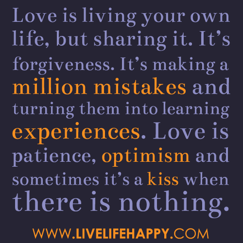 turning love into life