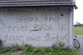 """Speak the truth, even if your voice shakes"" --Maggie Kuhn. Cringle Park, Levenshulme, Manchester"