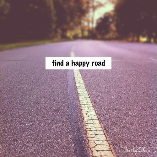 find a happy road by life stories photography