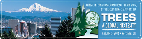 International Society of Arboriculture Conference in Portland 2012