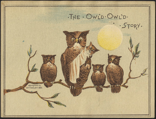 The owl'd owl'd story. [front]