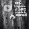 But the lovingkindness of the Lord is from everlasting to everlasting on those who fear Him, And His righteousness to children's children, (Psalms 103:17 NASB) #PercolatorApp
