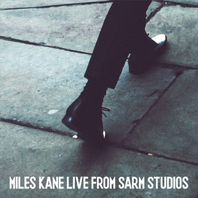 Miles Kane - Live From SARM Studio