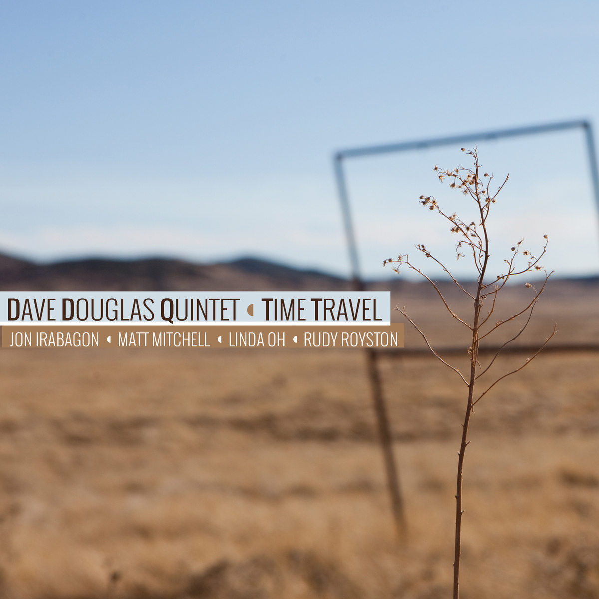 Dave Douglas Quintet - Time Travel