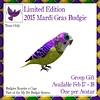[ free bird ] My Pet Budgie LE Mardi Gras Ad