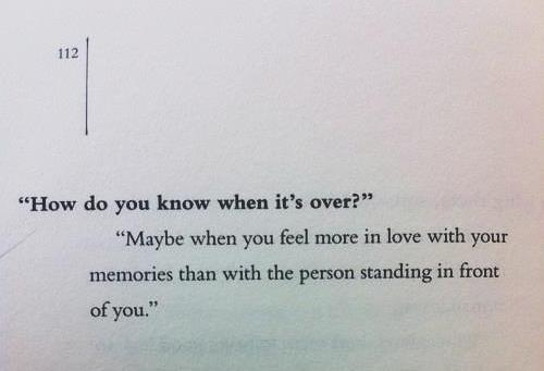 When It's Over. Source Unknown.