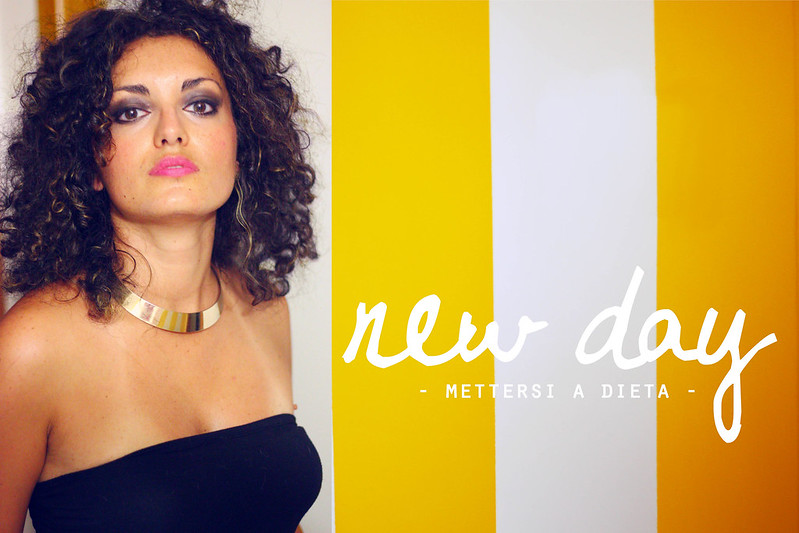 new day - mettersi a dieta