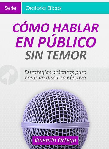 Cómo Hablar en Público sin Temor - Valentín Ortega