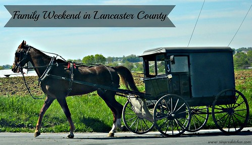 Family Weekend in Lancaster County