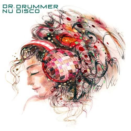 Dr. Drummer Nu Disco