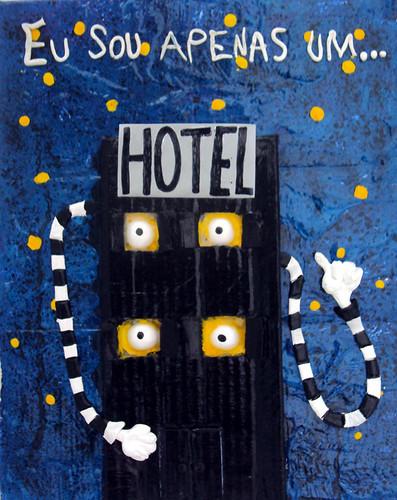 Eu sou apenas um hotel by O que dizem os monstros