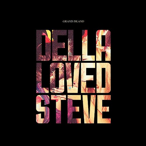 Grand Island - Della Loved Steve