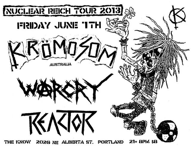 6/7/13 Kromosom/Warcry/Reactor