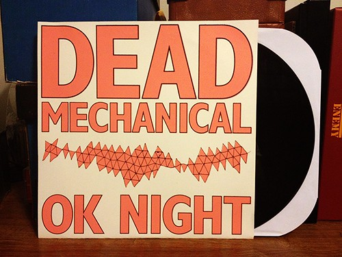 Dead Mechanical - OK Night LP - Screened Cover (/40) by Tim PopKid