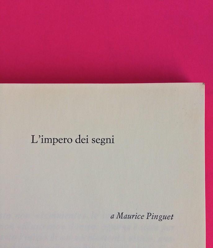 Roland Barthes, L'impero dei segni. Einaudi 1984. Pagina dell'esergo, a pag. 1 (part.), 1