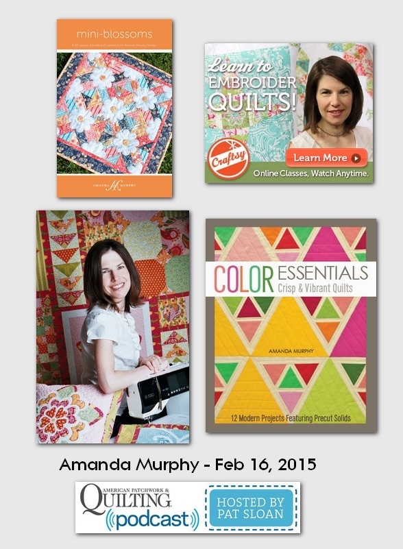 American Patchwork and Quilting Pocast guests Amanda Murphy Feb 2015