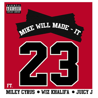 Mike Will Made-It – 23 (feat. Miley Cyrus, Wiz Khalifa & Juicy J)