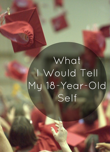 Eleven Things I Want To Tell My Younger Self