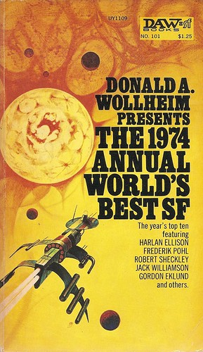 Donald A. Wollheim - The 1974 Annual World's Best SF (DAW 1974)