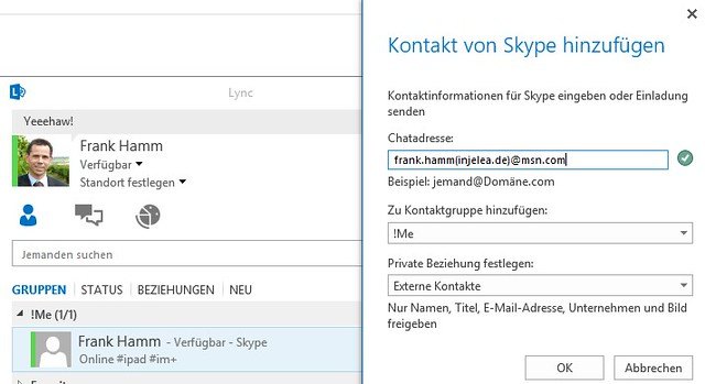 Skype-Kontakt in Lync: name(domain.tld)@msn.com
