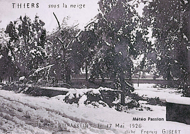 chutes de neige et branches d'arbres cassées à Thiers les 16 et 17 mai 1926 météopassion