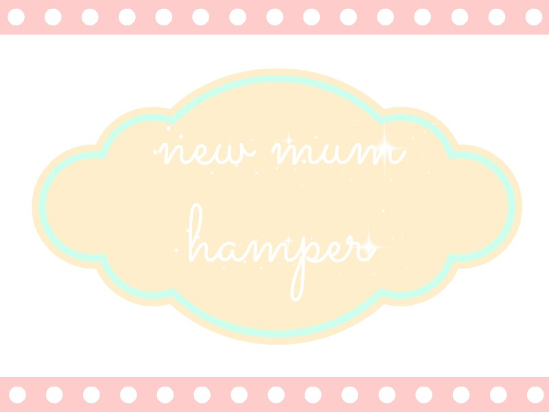 new mum hamper