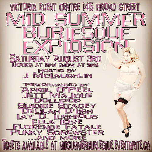 Mid Summer Burlesque Explosion #yyjevents #yyj by KeithSonic