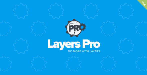 Layers Pro v1.6.2 - Extended Customization for Layers