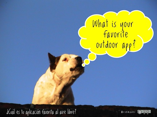 What is your favorite outdoor app? = ¿Cuál es tu aplicación favorita al aire libre? #roofdog