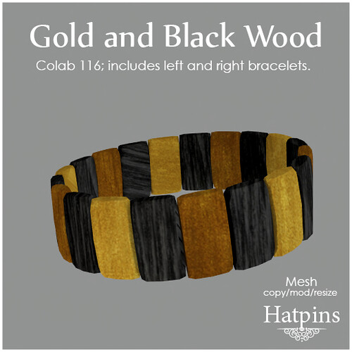 Hatpins - Colab 116 - Gold and Black Wood Bracelet
