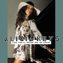 Alicia Keys – Like You'll Never See Me Again