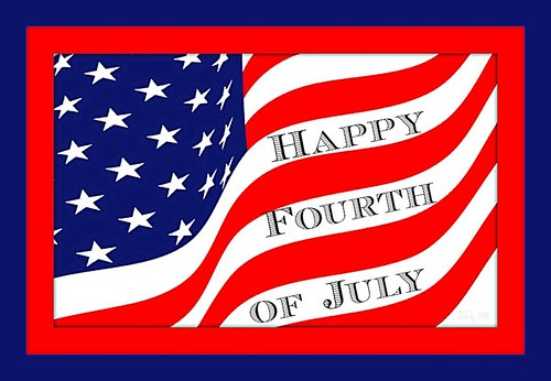 Happy Fourth of July to all my American Flickr friends