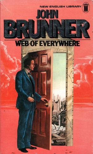 Web of Everywhere by John Brunner. NEL 1974. Cover artist Tony Masero
