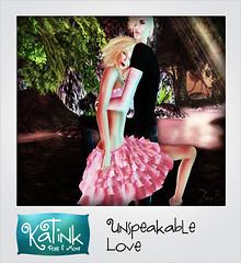 KaTink - Unspeakable Love