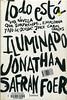 Jonathan Safran Foer, Todo est� iluminado