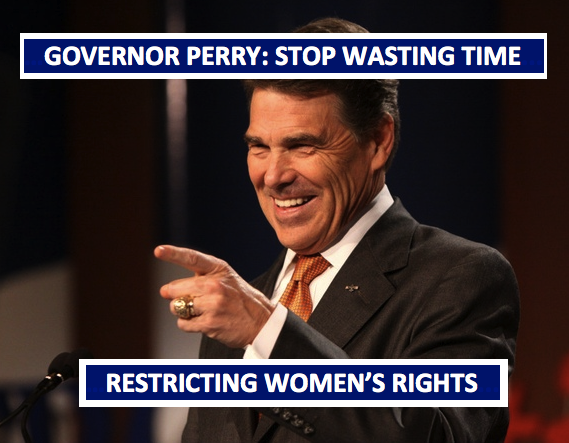 Rick Perry: Stop wasting time restricting women's rights
