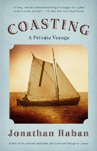 Coasting - Jonathan Raban