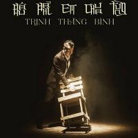 Trịnh Thăng Bình – Đâu Phải Em Chưa Từng (2013) (MP3 + FLAC) [Digital Single]