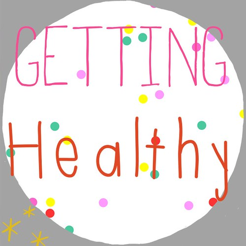 Getting Healthy