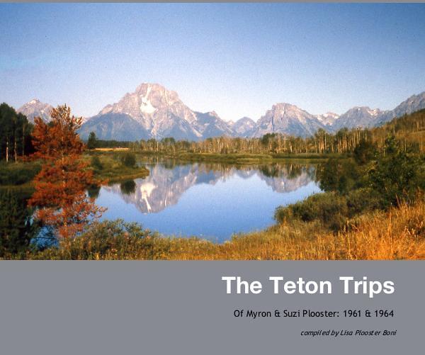 The Teton Trips