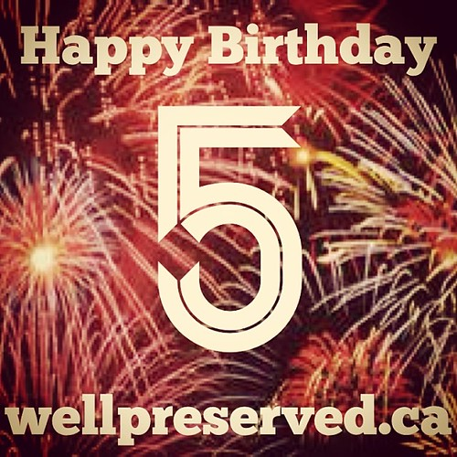 WellPreserved   5 Years and Counting December