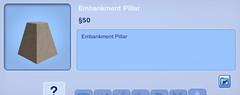 Embankment Pillar