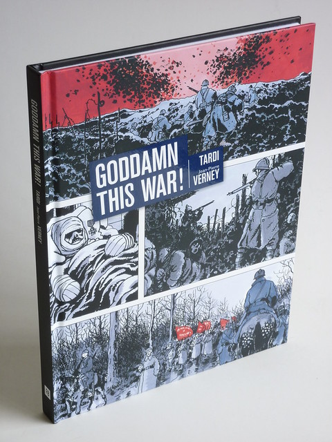 Goddamn This War! Jacques Tardi and Jean-Pierre Verney