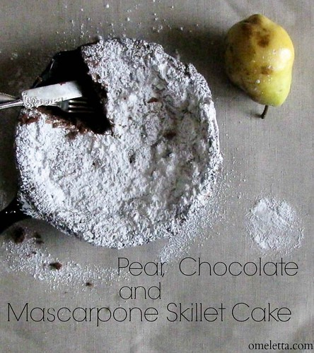 Pear, Chocolate and Mascarpone Skillet Cake