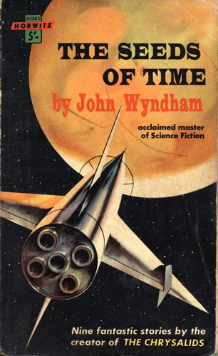 The Seeds of Time by John Wyndham. Horwitz 1961.
