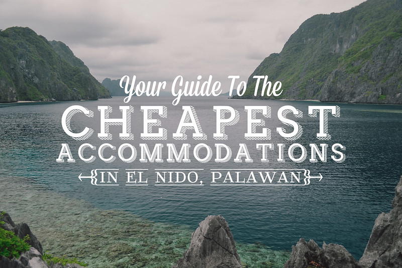 Cheapest Accommodation in El Nido, Palawan