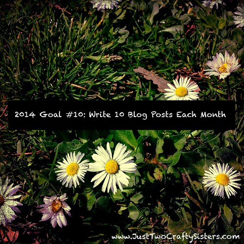 Goal #10- Write 10 Blog Posts per Month